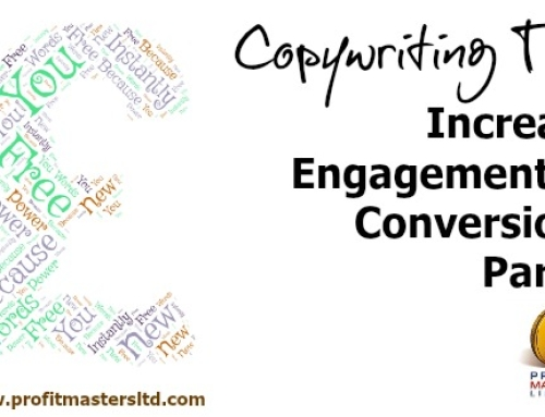 Copywriting Tips – How To Increase Engagement Or Conversions With Your Target Audience Part 3