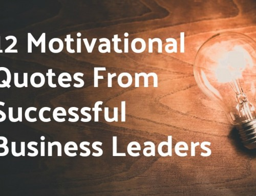 12 Motivational Quotes From Successful Business Leaders